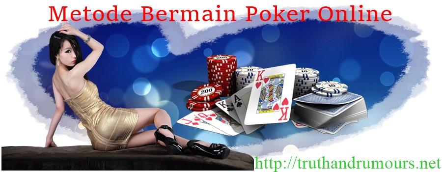 Metode Bermain Poker Online